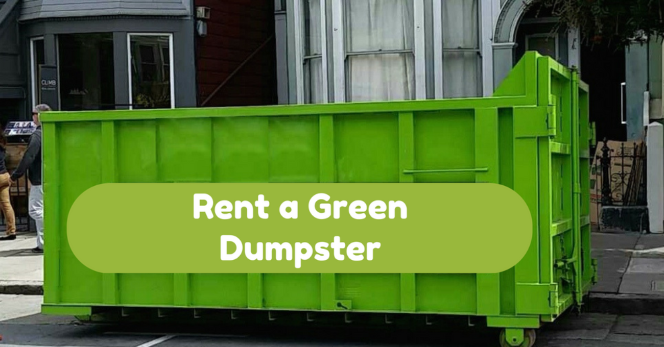 Rent a Green Dumpster